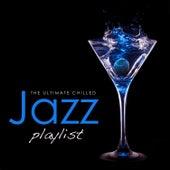 The Ultimate Chilled Jazz Playlist von Various Artists