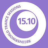 Play & Download Recoverworld Trance Sessions 15.09 by Various Artists | Napster