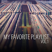 My Favorite Playlist, Vol. 1 by Various Artists