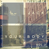 Jack Your Body, Vol. 2 by Various Artists