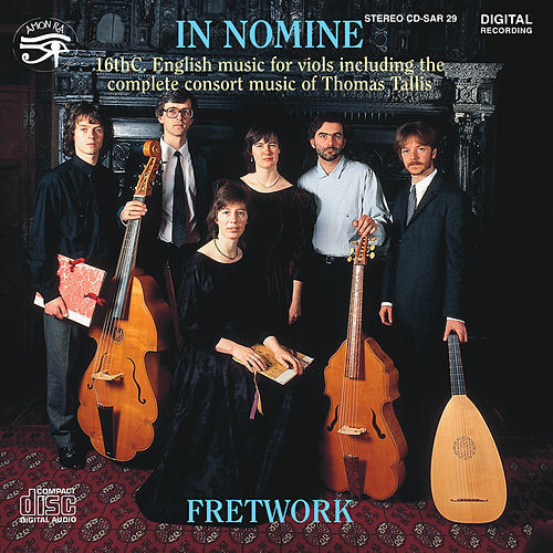 Play & Download In Nomine Sixteenth Century Music for Viols by Fretwork | Napster