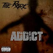 Addict by Rare