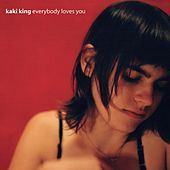Play & Download Everybody Loves You by Kaki King | Napster