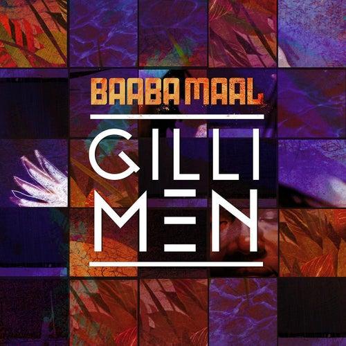 Gilli Men by Baaba Maal
