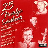 Play & Download 25 Nostalgic Sweethearts by Various Artists | Napster