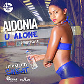 U Alone - Single by Aidonia