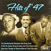 Play & Download Hits of '47 by Various Artists | Napster