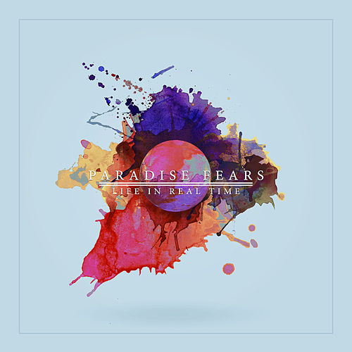 Play & Download Life In Real Time by Paradise Fears | Napster