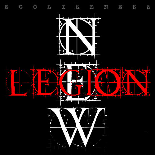 Play & Download New Legion by Ego Likeness | Napster