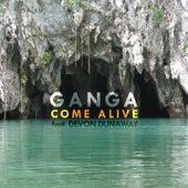Play & Download Come Alive by Ganga (Hindi) | Napster