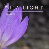 Lila Light, Vol. 5 by Various Artists