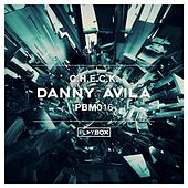 Play & Download C.H.E.C.K. by Danny Avila | Napster