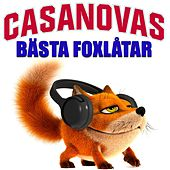 Play & Download Bästa foxlåtar by The Casanovas | Napster