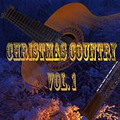 Christmas Country Vol. 1 by Various Artists