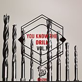 Play & Download You Know the Drill, Vol. 1 by Various Artists | Napster