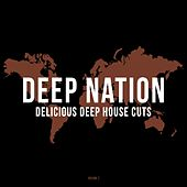 Play & Download Deep Nation, Vol. 2 (Delicious Deep House Cuts) by Various Artists | Napster