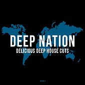 Play & Download Deep Nation, Vol. 4 (Delicious Deep House Cuts) by Various Artists | Napster
