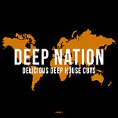 Play & Download Deep Nation, Vol. 5 (Delicious Deep House Cuts) by Various Artists | Napster