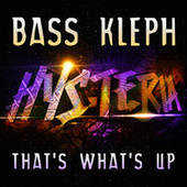 Play & Download That's What's Up (Radio Edit) by Bass Kleph | Napster