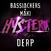 Play & Download Derp by Bassjackers | Napster