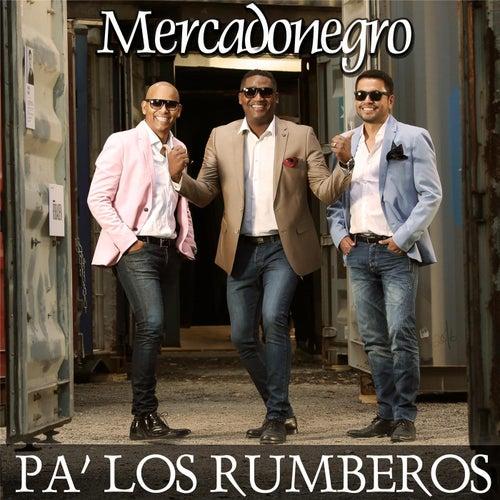 Pa' los Rumberos by Mercadonegro