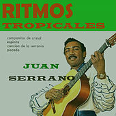 Play & Download Ritmos Tropicales by Juan Serrano | Napster