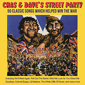 Play & Download Chas & Dave's Street Party by Chas & Dave | Napster
