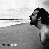 Play & Download Muito by Moska | Napster