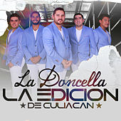Play & Download La Doncella by La Edicion De Culiacan | Napster