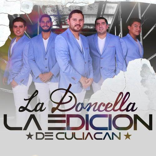 Play & Download La Doncella by La Edicion De Culiacan | Napster