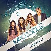 Play & Download Nothing Is Impossible by Revive | Napster