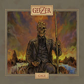 Gage by Geezer