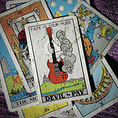 Play & Download Fate Is Your Muse by Devil to Pay | Napster