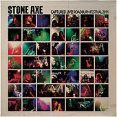 Play & Download Captured Live! Roadburn Festival 2011 by Stone Axe | Napster