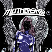 Play & Download Mothership by Mothership | Napster