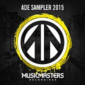 Play & Download A D E Sampler 2015 by Various Artists | Napster