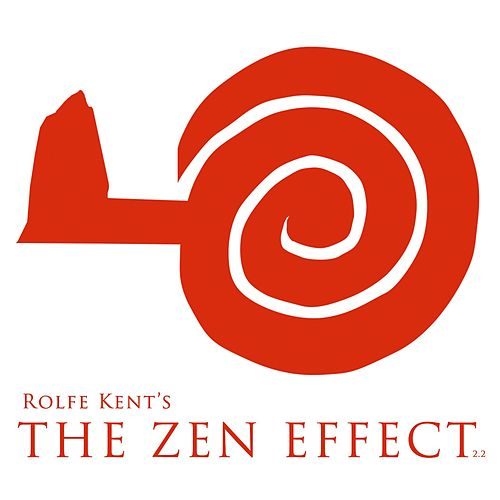 The Zen Effect 2.2 by Rolfe Kent