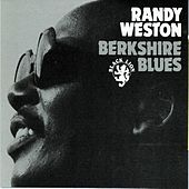 Berkshire Blues by Randy Weston