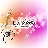 Lullabies - The Classical Collection by Lullaby Babies