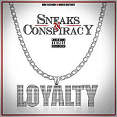 Play & Download Loyalty by Sneaks | Napster