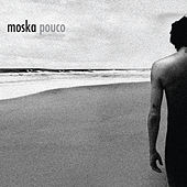 Play & Download Pouco by Moska | Napster