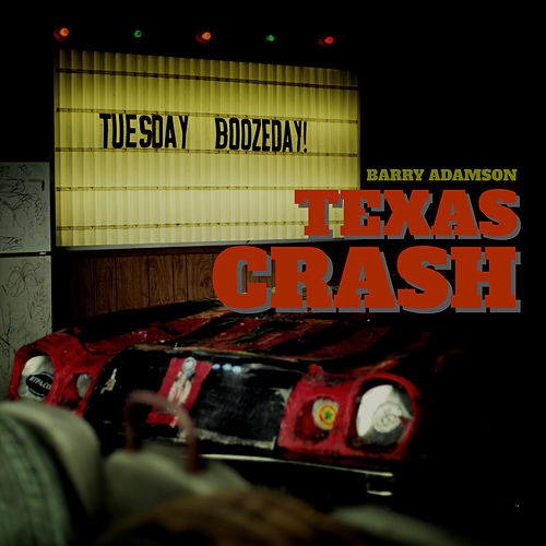 Play & Download Texas Crash by Barry Adamson | Napster