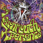 Play & Download The Kottonmouth Xperience by Kottonmouth Kings | Napster