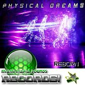 Reborn by Physical Dreams