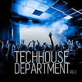 Techhouse Department, Vol. 1 by Various Artists