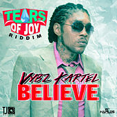 Play & Download Believe - Single by VYBZ Kartel | Napster