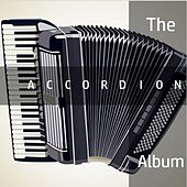 Play & Download The Accordion Album by B | Napster