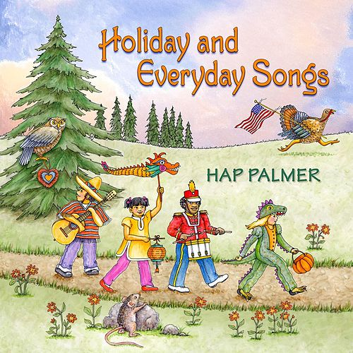 Play & Download Holiday and Everyday Songs by Hap Palmer | Napster