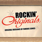 Play & Download Rockin' Originals: Original Versions Of Famous Songs by Various Artists | Napster
