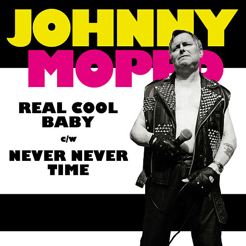 Play & Download Real Cool Baby by Johnny Moped | Napster